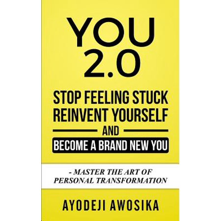 Stuck At Work On Halloween (You 2.0 : Stop Feeling Stuck, Reinvent Yourself, and Become a Brand New You - Master the Art of Personal)