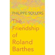 The Friendship of Roland Barthes
