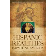 Hispanic Realities Impacting America