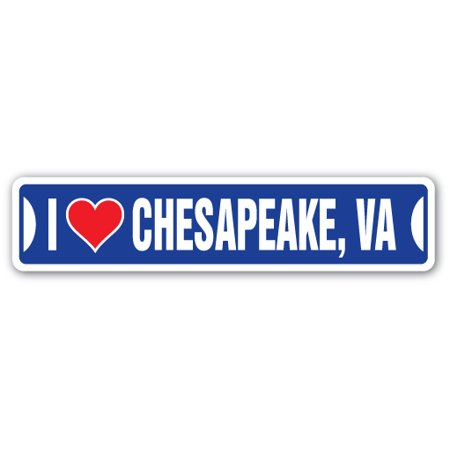 I LOVE CHESAPEAKE, VIRGINIA Street Sign va city state us wall road décor gift](Party City Chesapeake Va)