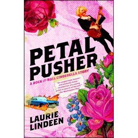 Petal Pusher : A Rock and Roll Cinderella Story ()