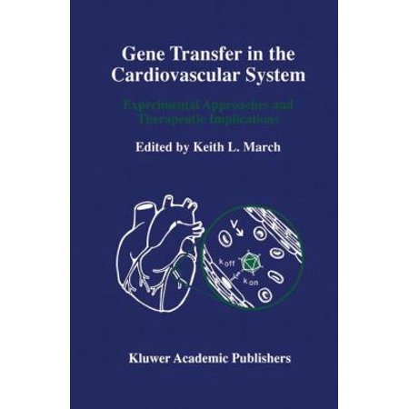Gene Transfer In The Cardiovascular System  Experimental Approaches And Therapeutic Implications