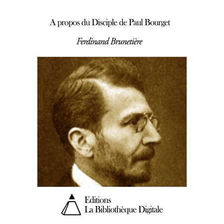 A propos du Disciple de Paul Bourget - eBook