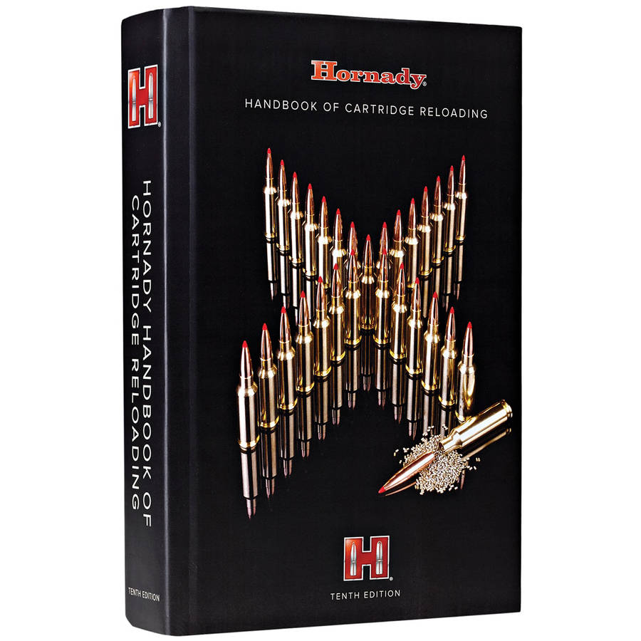 Hornady Handbook of Cartridge Reloading 10th Edition by Hornady