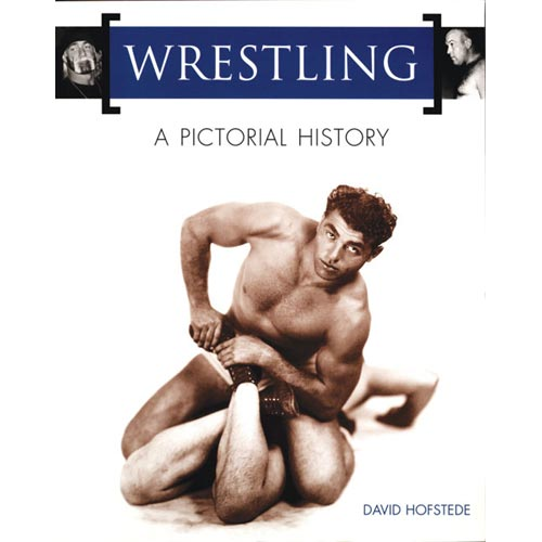 Wrestling: A Pictorial History
