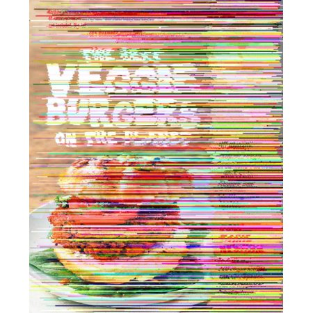 The Best Veggie Burgers on the Planet for $<!---->