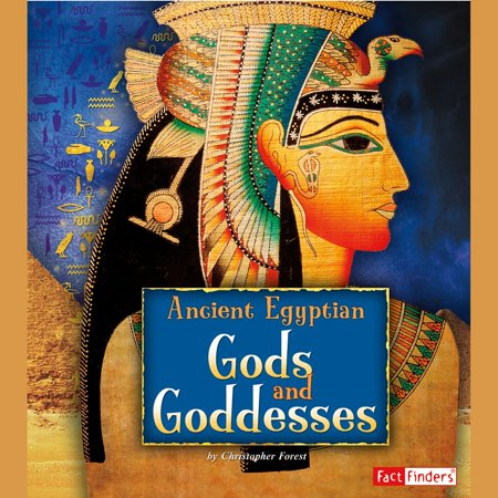 Ancient Egyptian Gods and Goddesses - Audiobook (Ancient Greece Gods And Goddesses For Kids)
