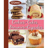 Favorite Brand Name Recipes Cookies, Cakes, Brownies & Cupcakes : 4 Books in 1