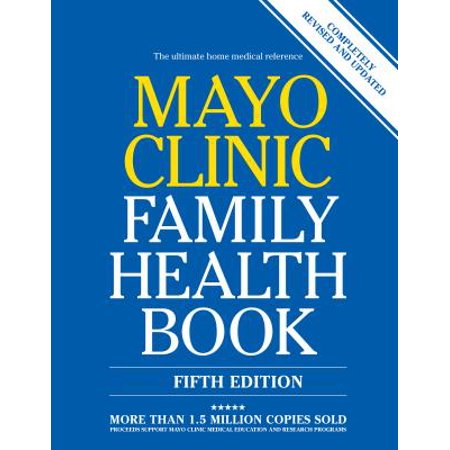 Mayo Clinic Family Health Book (Mayo Clinic Board Review Course Internal Medicine)