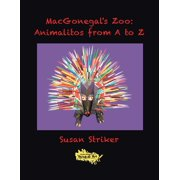 Macgonegal's Zoo: Animalitos from a to Z (Paperback)