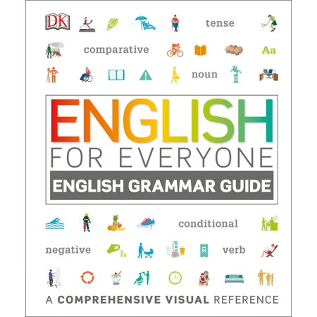English for Everyone: English Grammar Guide : A Comprehensive Visual
