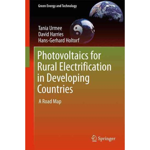 Photovoltaics for Rural Electrification in Developing Countries : A Road Map