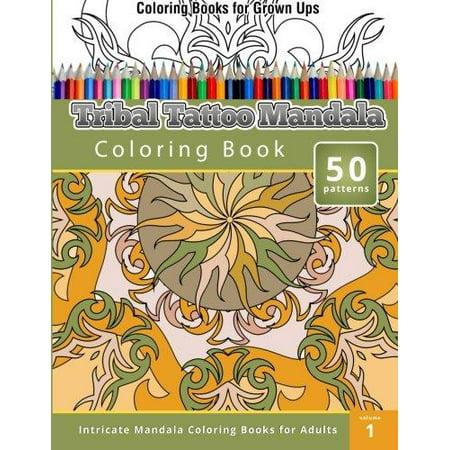 Coloring Books For Grown Ups  Tribal Tatoo Mandala Coloring Book