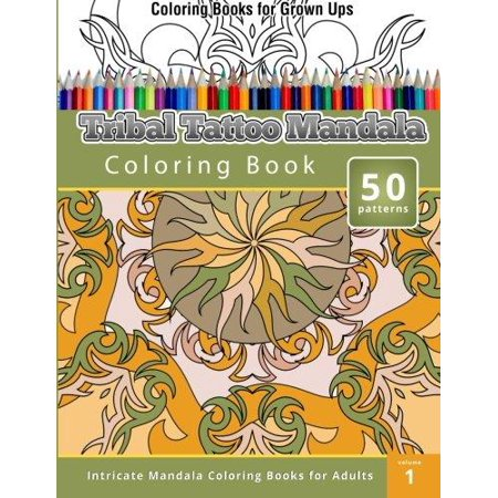 Coloring Books For Grown Ups Tribal Tatoo Mandala