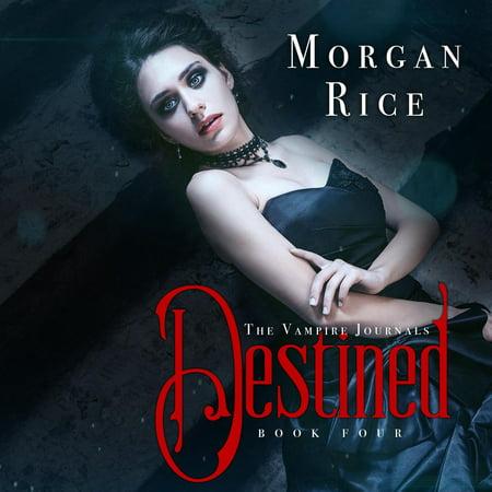 Destined (Book #4 in the Vampire Journals) -