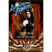 Nocturnal Academy 17: Victoria Victorious - eBook