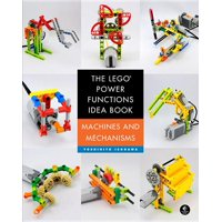 The Lego Power Functions Idea Book, Volume 1: Machines and Mechanisms (Paperback)