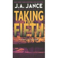 Taking the Fifth : A J.P. Beaumont Novel
