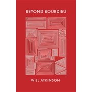 Beyond Bourdieu