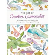 The Art of Creative Watercolor (Paperback)
