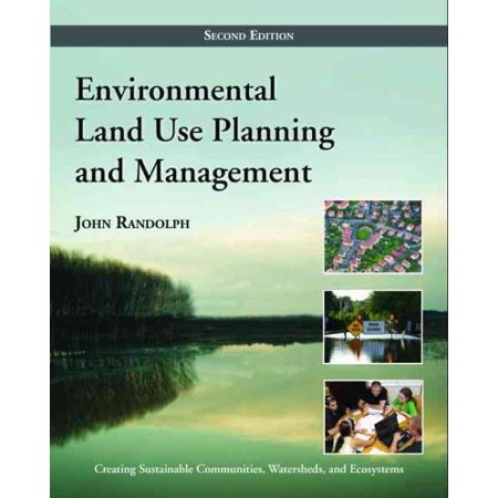 Environmental Land Use Planning And Management   Second Edition