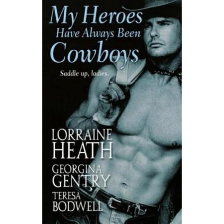 My Heroes Have Always Been Cowboys - eBook