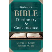 Best Bible Concordances - Barbour's Bible Dictionary and Concordance Review