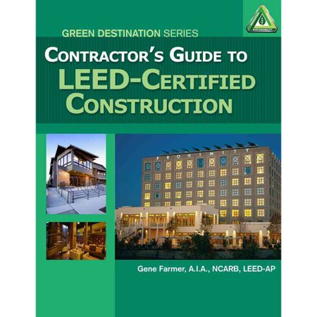 Contractor's Guide to Leed Certified Certification