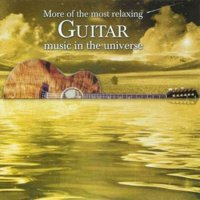 More Of The Most Relaxing Guitar Music In The Universe (CD)