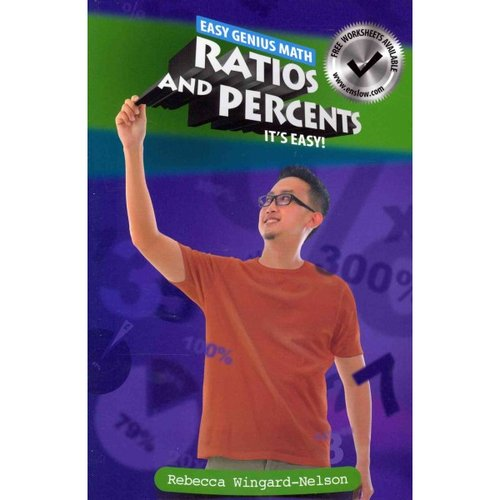 Ratios and Percents: It's Easy!