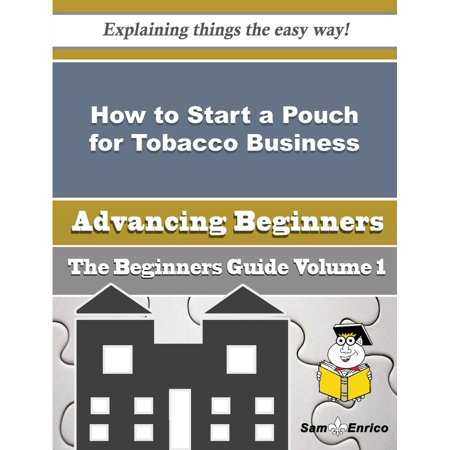 How to Start a Pouch for Tobacco Business (Beginners Guide) -