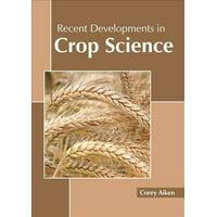 Recent Developments in Crop Science