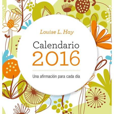 Louis L  Hay 2016 Calendario   I Can Do It Calendar 2016
