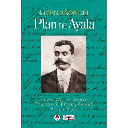 A cien años del Plan de Ayala - eBook