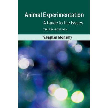 Experimentation Kit - Animal Experimentation : A Guide to the Issues