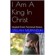 I Am A King In Christ - eBook