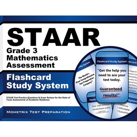Math Practice Flash Cards (STAAR Grade 3 Mathematics Assessment Flashcard Study System: STAAR Test Practice Questions & Exam Review for the State of Texas Assessments of Academic)