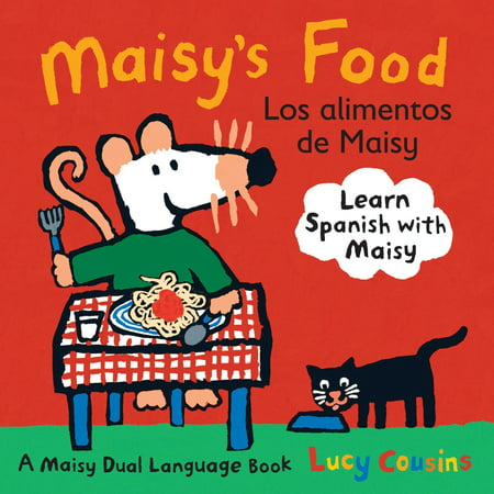 Maisy's Food Los Alimentos de Maisy: A Maisy Dual Language Book (Board (Best Mexican Food In Los Angeles 2019)