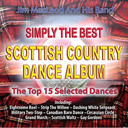 Simply the Best Scottish Country Dance Album (Best Bollywood Dances Of All Time)