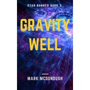 Star Runner Book 3: Gravity Well - eBook