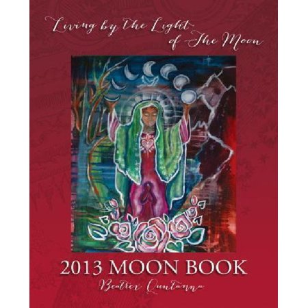 2013 Moon Book   Living By The Light Of The Moon