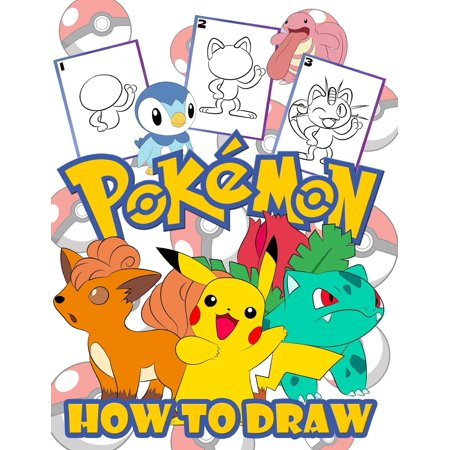 How to Draw Pokemon : Easy Step-by-step Drawing Guide, Pokemon 2 in 1: How to Draw and Pokemon Coloring Book for Adults and Kids, For Anyone Who Loves