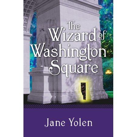 The Wizard of Washington Square - eBook - Washington Square Halloween Parade