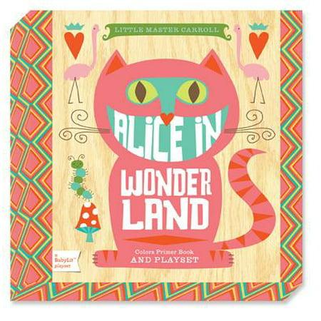 Alice in Wonderland: A Babylit(r) Colors Primer Board Book and