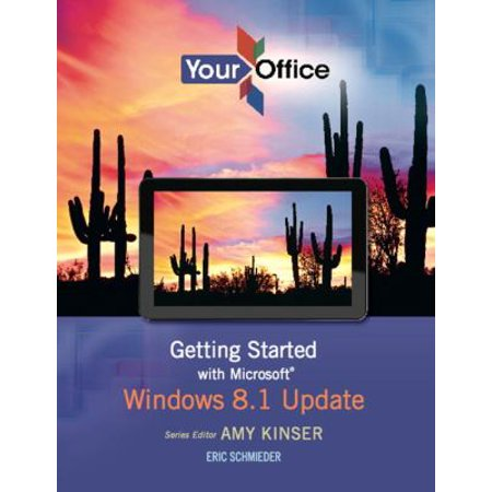 Your Office  Getting Started With Microsoft Windows 8 1 Update