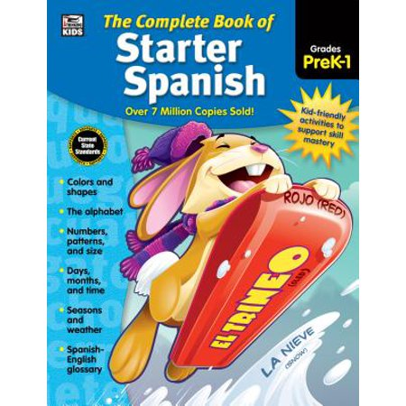 The Complete Book of Starter Spanish, Grades Preschool - 1