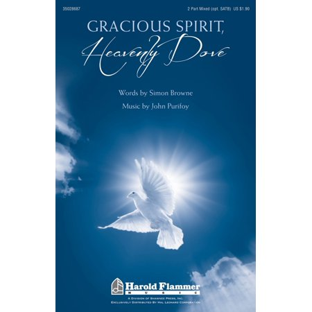 Shawnee Press Gracious Spirit, Heavenly Dove SATB/2PT MIXED composed by John (Spirit Dome)