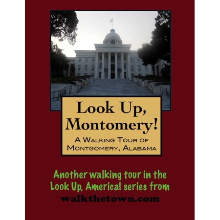 A Walking Tour of Montgomery, Alabama - eBook