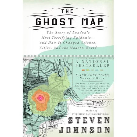 The Ghost Map : The Story of London's Most Terrifying Epidemic--and on