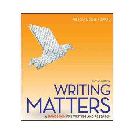 Writing Matters: A Handbook for Writing and Research by
